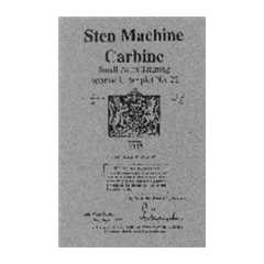 Sten Machine Carbine - Small Arms Training Vol.1