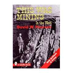 THIS Was Mining In The West: With Artifacts & Pric