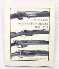 Military Bolt Action Rifles 1841-1918