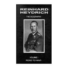 REINHARD HEYDRICH: Road To War:
