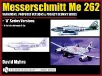 Messerschmitt  ME 262 - VOL. 3: