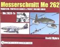 Messerschmitt ME 262 - VOL. 2: